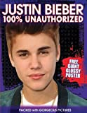 Justin Bieber 100% Unauthorized, Sue McMillan, 1438002114