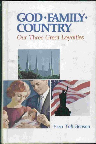 God, family, country: Our three great loyalties