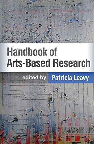 Handbook of Arts-Based Research by The Guilford Press