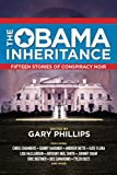 img - for The Obama Inheritance: Fifteen Stories of Conspiracy Noir book / textbook / text book
