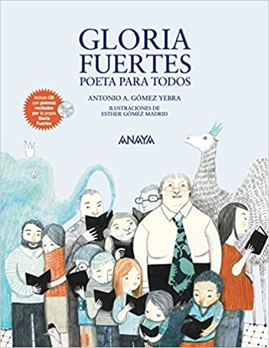 Gloria Fuertes, poeta para todos Literatura Infantil 6-11 Años ...
