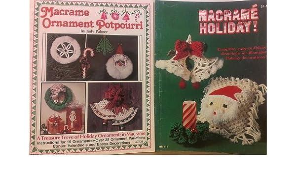 2 Volumes Of Holiday Christmas Macrame Craft Books Macrame Holiday