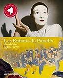 Les Enfants du Paradis, Marcel Carné, Jacques Prévert : Exposition à la Cinémathèque française du 24 octobre 2012 au 27 janvier 2013