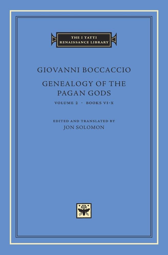 Genealogy of the Pagan Gods: 2 (Inglese) Copertina rigida – 28 lug 2017 Giovanni Boccaccio Jon Solomon Harvard Univ Pr 0674975596