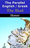 The Parallel English / Greek -  The Iliad
