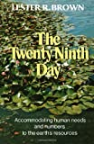 The Twenty-Ninth Day, Lester R. Brown, 0393056732