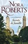 La saga des Stanislaski, tome 1 : Secrets de famille par Roberts