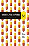 #10: Pandemics, Pills, and Politics: Governing Global Health Security