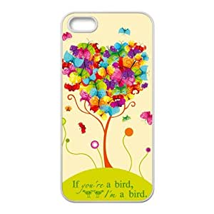 Happy If you are a bird i'm a bird Cell Phone Case for Iphone 5s