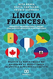 Língua Francesa: relatos de experiências no programa de proficiência em línguas estrangeiras da UFBA