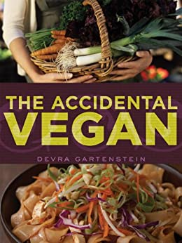 The Accidental Vegan by [Gartenstein, Devra]