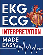 EKG   ECG Interpretation Made Easy: An Illustrated Study Guide For Students To Easily Learn How To Read & Interpret ECG Strips