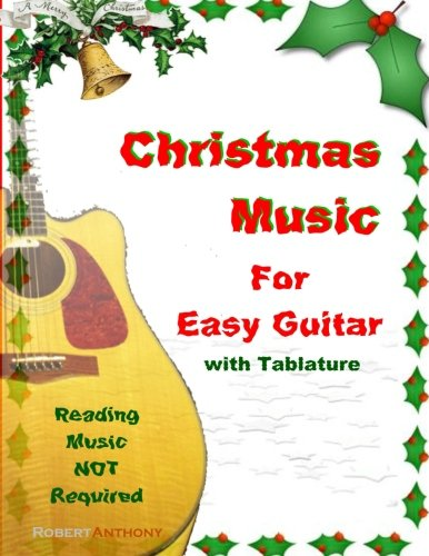 Christmas Music for Easy Guitar with Tablature (Music Tablature Christmas)