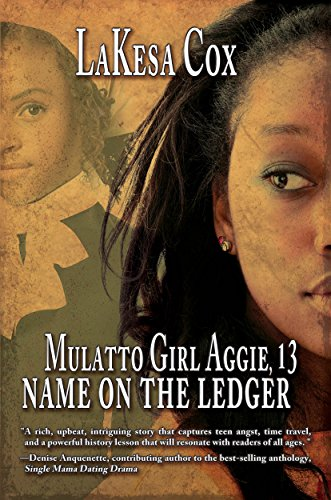 Mulatto Girl Aggie, 13: Name On The Ledger by Lakesa Cox ebook deal