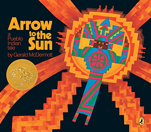 - Arrow to the Sun: A Pueblo Indian Tale
