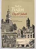 Built in Boston : City and Suburb, Eighteen Hundred to Nineteen Fifty, Shand-Tucci, Douglass, 0821207415