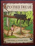 img - for Panther Dream: A Story of the African Rainforest by Weir, Bob, Weir, Wendy (1991) Library Binding book / textbook / text book