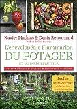"""Afficher """"L'encyclopédie Flammarion du Potager et du jardin fruitier"""""""