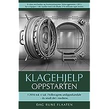 Klagehjelp: Oppstarten (Norwegian Edition)
