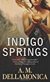 Indigo Springs (Blue Magic)