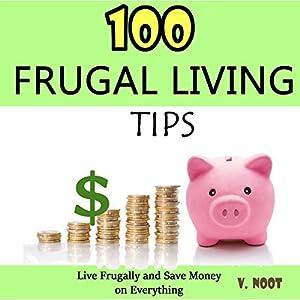 100 Frugal Living Tips Audiobook