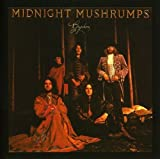Midnight Mushrumps by Gryphon (2007-06-26)