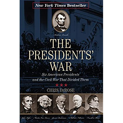 The Presidents' War: Six American Pres