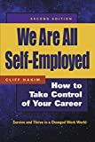 img - for We Are All Self-Employed: The New Social Contract for Working in a Changed World book / textbook / text book