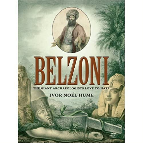 Book Belzoni: The Giant Archaeologists Love to Hate