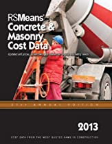 RSMeans Concrete and Masonry Cost Data 2013 (Means Concrete & Masonry Cost Data)