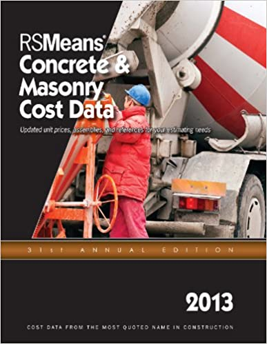 RSMeans Concrete and Masonry Cost Data 2013 (RSMeans Concrete/Masonry Cost Data)