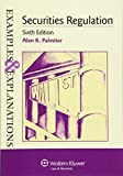img - for Examples & Explanations: Securities Regulation, Sixth Edition book / textbook / text book