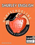 Shurley English Level 2, Practice Booklet: Home Schooling Edition