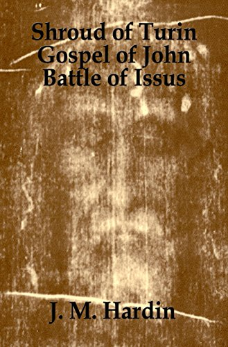 Shroud of Turin: Gospel of John - Battle of Issus