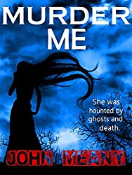 Murder Me: Novel (A Dark, Romantic Thriller)