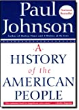 A History of the American People, Paul Johnson, 0060930349