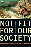 Not Fit for Our Society, Peter Schrag, 0520269918