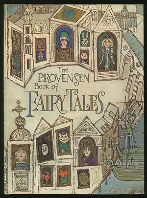 The Provensen Book of Fairy Tales