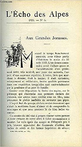 L'ECHO DES ALPES - PUBLICATION DES SECTIONS ROMANDES DU CLUB ALPIN SUISSE N°5 - AUX GRANDES JORASSES PAR WILLIAM BRACK, L'ATMOSPHERE MONTAGNARDE PAR LE Dr N. BETCHOV, LA MONTAGNE ET LA T. S. F. PAR G. BAER, A PROPOS DU GROUPE DES SKIEURS DE LA SECTION