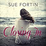 Closing In | Sue Fortin
