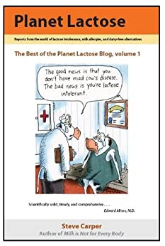 Planet Lactose: The Best of The Planet Lactose Blog, volume 1 by [Steve Carper]