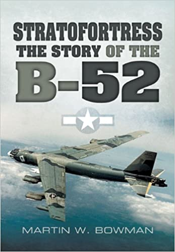 Stratofortress the story of the b 52 martin w bowman stratofortress the story of the b 52 martin w bowman 9781848848603 amazon books fandeluxe Images