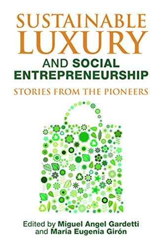 Sustainable Luxury and Social Entrepreneurship ()