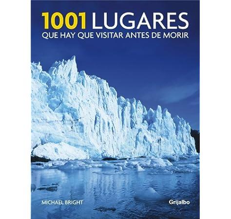 1001 lugares que hay que visitar antes de morir OCIO Y ENTRETENIMIENTO Idioma Inglés: Amazon.es: BRIGHT,MICHAEL, Bright, Michael: Libros
