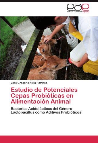 Estudio de Potenciales Cepas Probioticas En Alimentacion Animal
