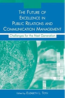 Excellence in public relations and communication management the future of excellence in public relations and communication management challenges for the next generation fandeluxe Choice Image