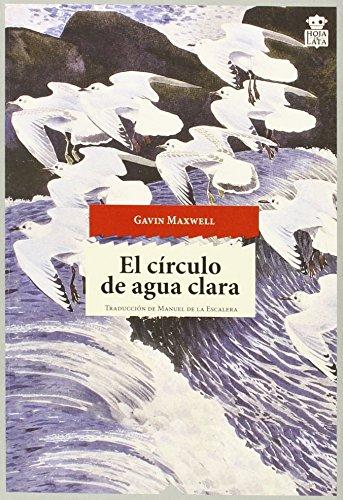 Descargar Libro El Círculo De Agua Clara Gavin Maxwell
