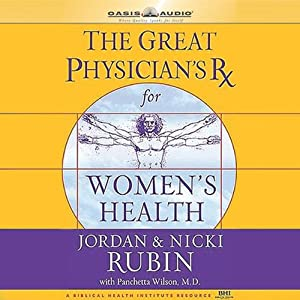 The Great Physician's Rx for Women's Health Audiobook
