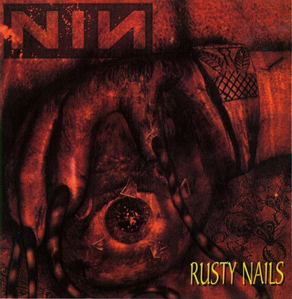 Nine Inch Nails - Rusty Nails Non-stop Mega Mix - Zortam Music
