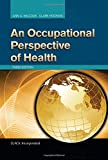 img - for An Occupational Perspective of Health book / textbook / text book